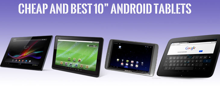 Best 10 Inch Android Tablets Top Notch To Buy
