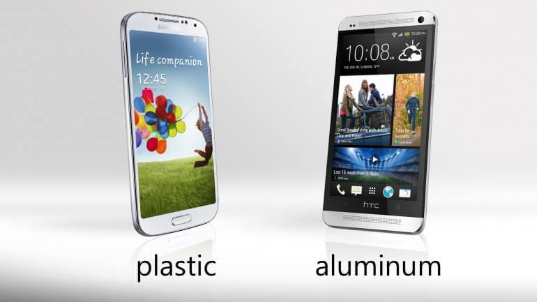 Samsung galaxy S4 vs HTC One - Build material