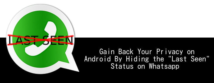 "How To Hide ""Last Seen"" WhatsApp Status On Android"