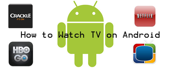 how-to-watch-tv-on-android