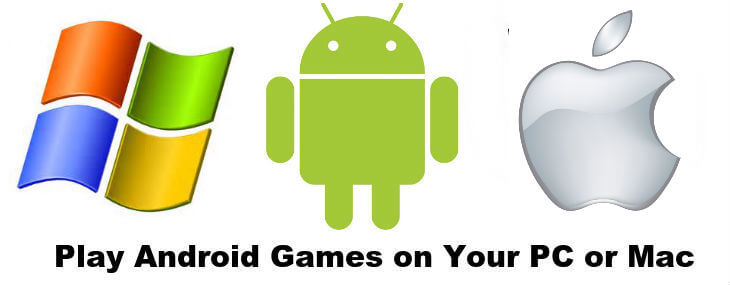 play android games on pc or mac