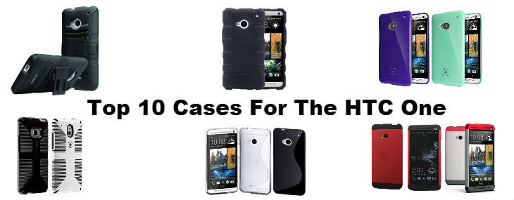 top 10 cases for the htc one