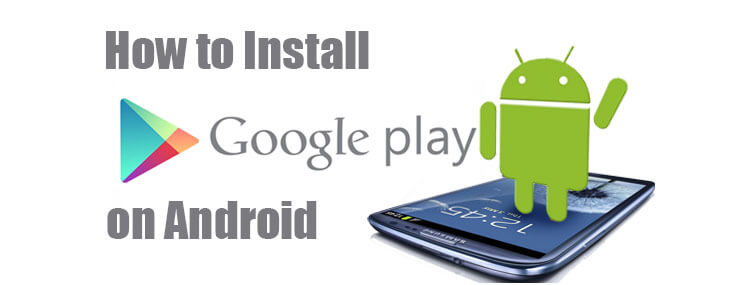 how to install google play