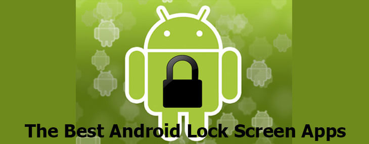 9 Best Android Lock Screen App To Close Up Shop After Hours