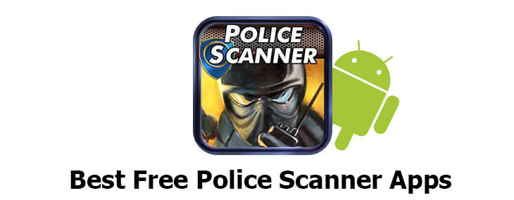 4 Free Police Scanner App for Android to Monitor Like Spiderman