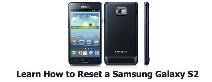 how to reset Samsung Galaxy S2