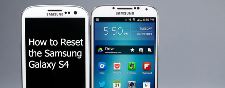 how to reset Samsung Galaxy S4