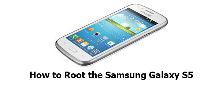How To Root Samsung Galaxy S5 to Blast Past the iPhone