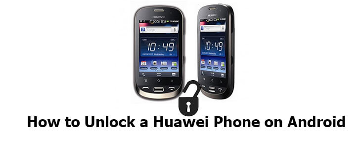 how to unlock a Huawei phone