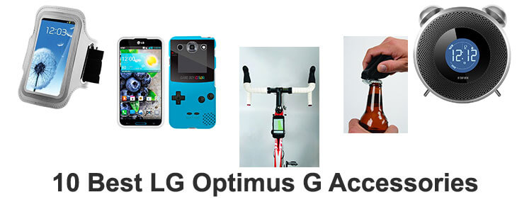 9 Best LG Optimus G Accessories to Soup Up Your Phone