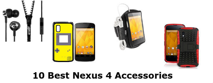 10 Best Nexus 4 Accessories to Clothe Your Sleek Phone