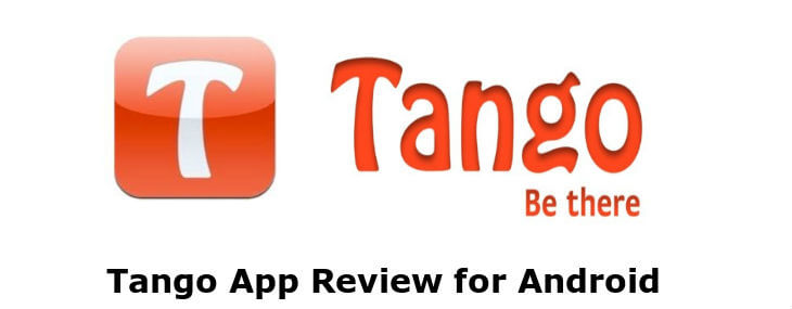 Tango App Review for Android