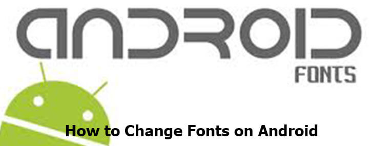 5 easy methods to change fonts on Android (with images)