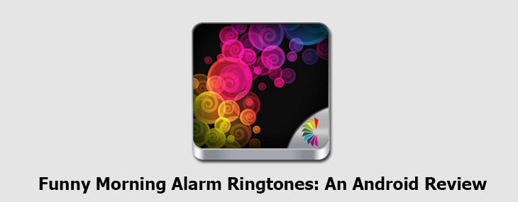 Funny Morning Alarm Ringtones for Android