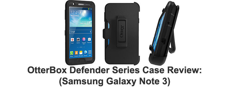 OtterBox Defender Series case review samsung galaxy note 3