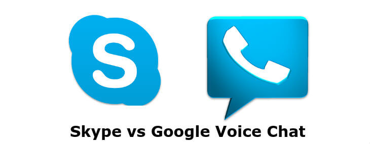 Skype vs Google Voice Chat