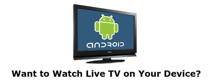 watch live TV on Android