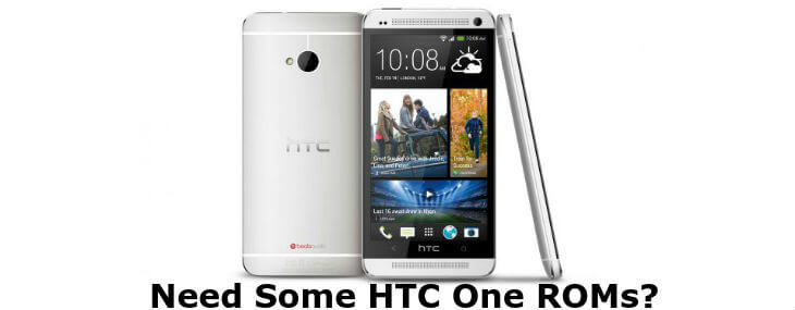 10 Best Custom ROMs For HTC One to Get Amazing Experience