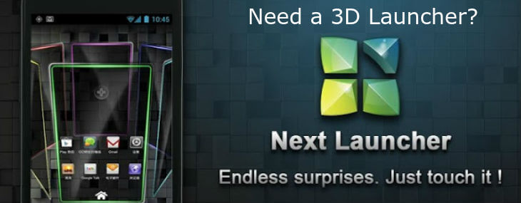 Best 3D Launcher for Android: A Next Launcher Review