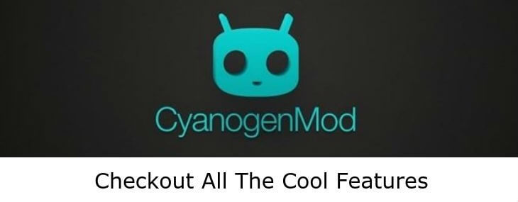 Best-CyanogenMod-Features