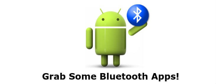 Bluetooth Apps for Android