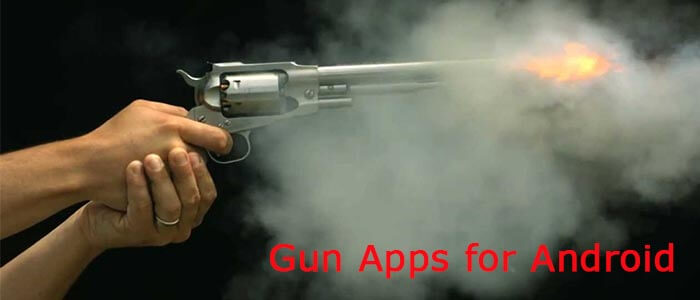 5 Stunning Gun Apps for Android to Practice Shooting