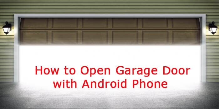 Open Garage Door With Smartphone How to Open Garage Door With