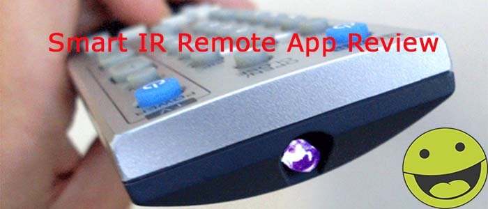 Smart IR Remote App Review (Android): One Remote for All