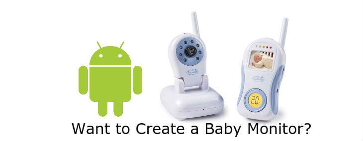 Use-Old-Android-Phone-As-Baby-Monitor