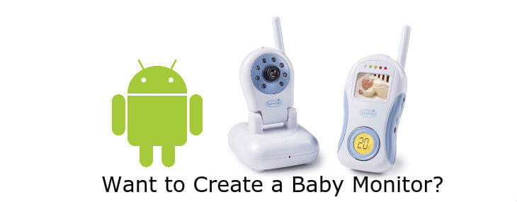 how to use old android phone as baby monitor for constant kiddo checkups. Black Bedroom Furniture Sets. Home Design Ideas