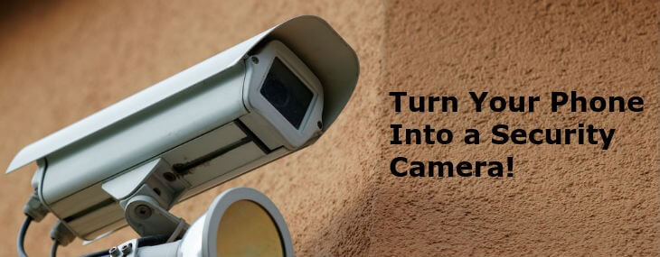 Use-Old-Android-Phone-As-Security-Camera