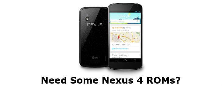 10 Best Custom ROMs For Nexus 4 for Cool Interface