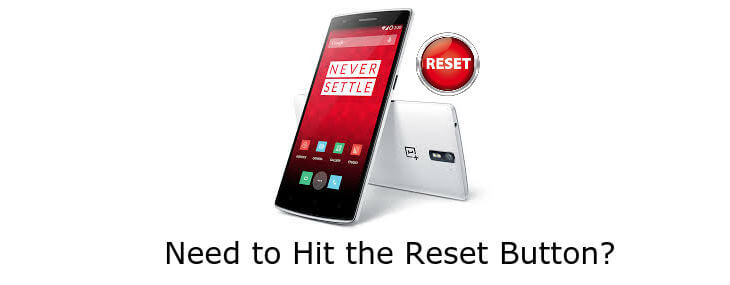 How To Reset OnePlus One for a Fresh Start
