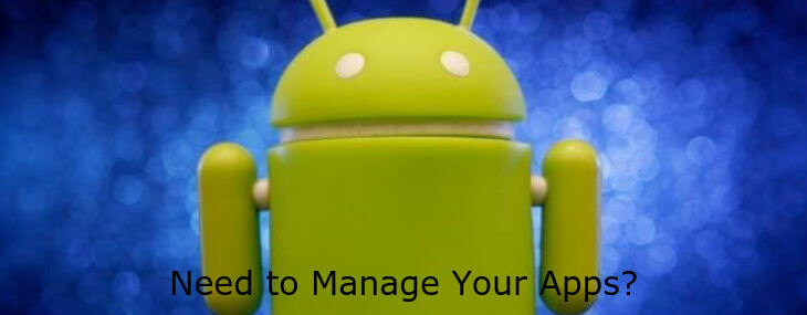 8 Secret Ways to Manage Apps On Android: Organize Away!