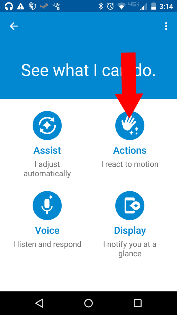 The Actions feature lets your phone respond to physical stimuli.