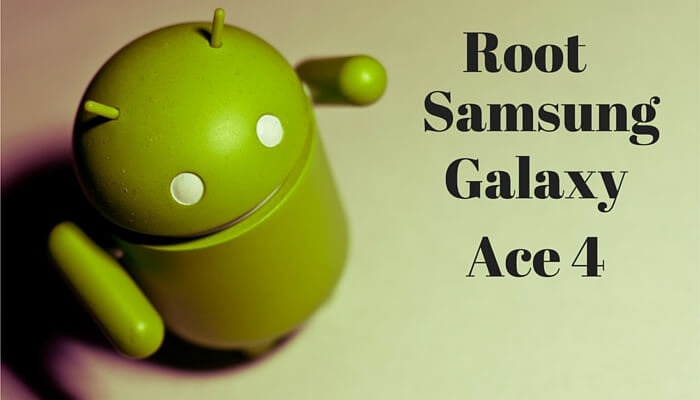 How to Root Samsung Galaxy Ace 4 (4 Methods)