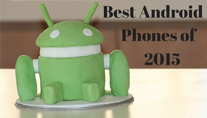 10 Best Android Phones of 2015