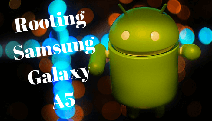 Root Samsung Galaxy A5