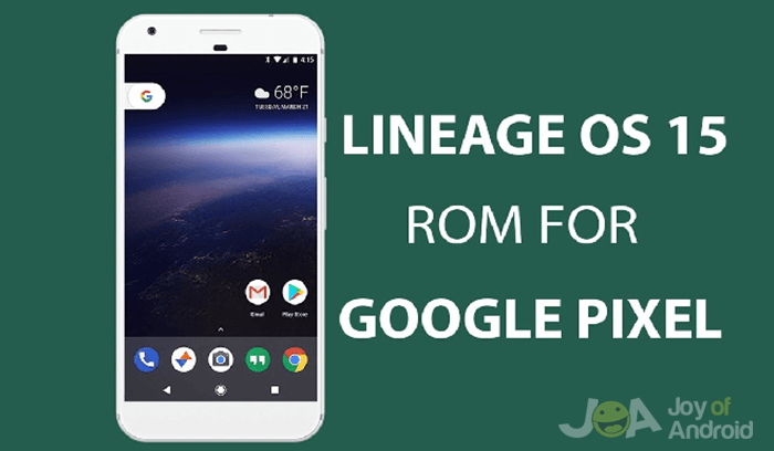 The 10 Best Custom ROMs for the Google Pixel | Joy of Android