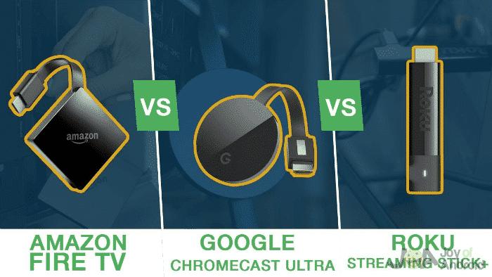 Chromecast-FireTV-Roku comparison