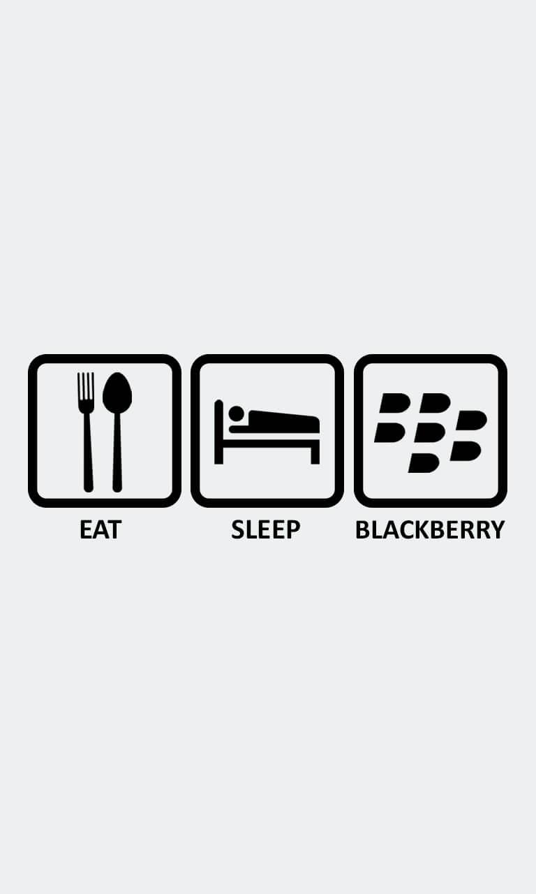 Eat Sleep BlackBerry design wallpaper