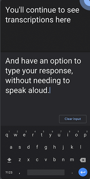 App for Deaf Users - Live Transcribe - Type Responses