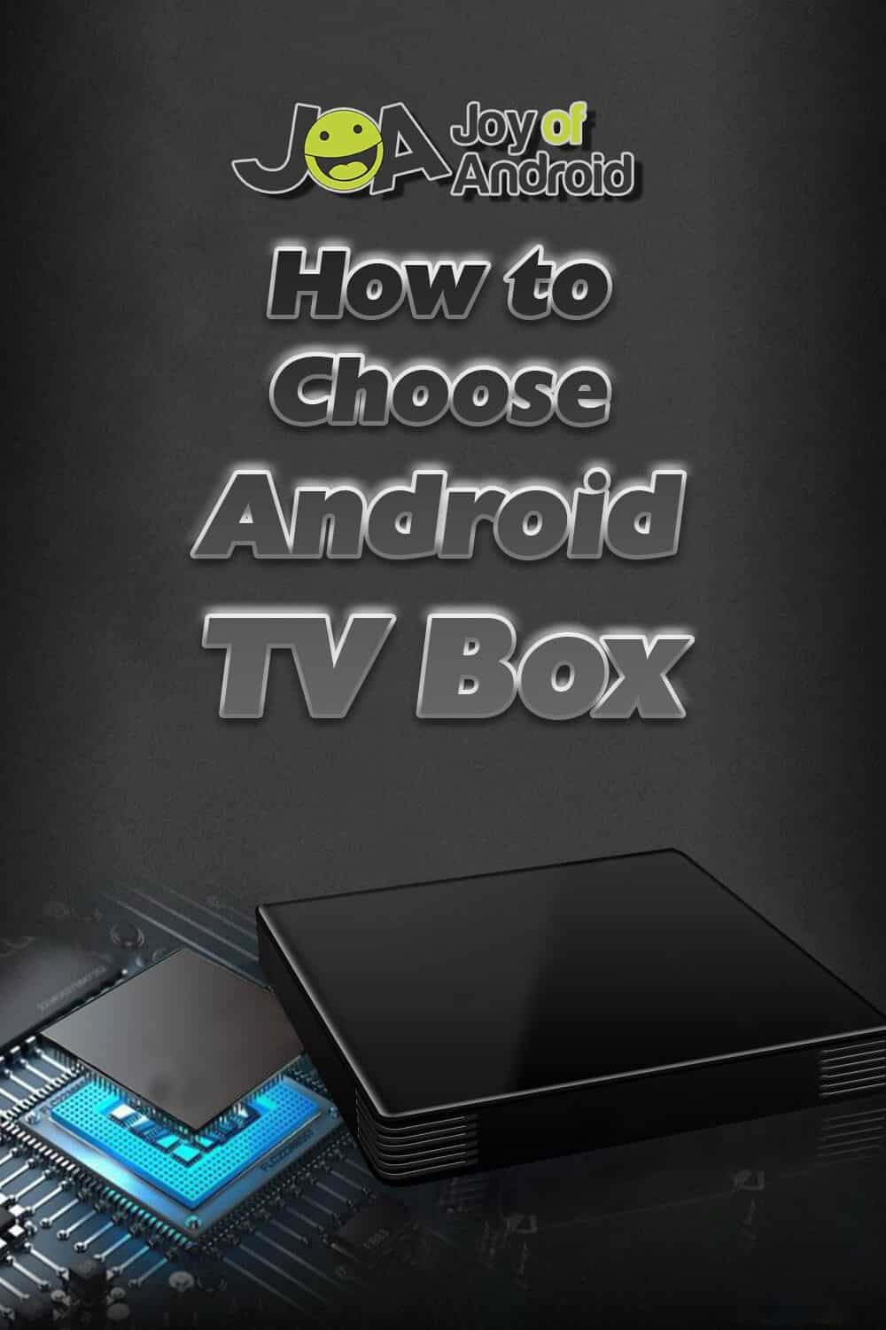 How to Choose Android TV Box