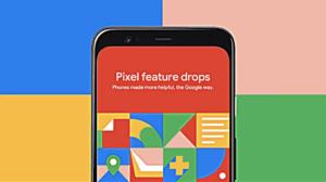 "Google rolls out ""Feature Drop"" to Pixel smartphones"