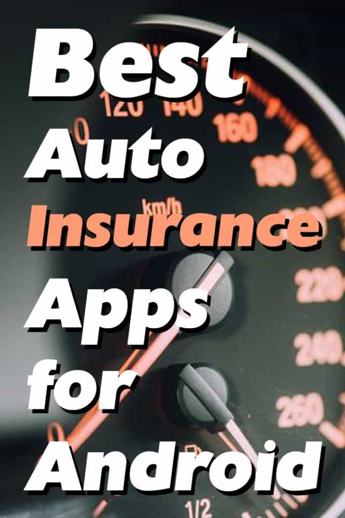 Best-Auto-Insurance-Apps-for-Android
