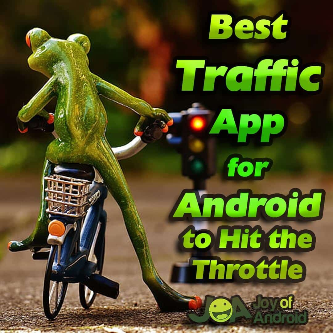 traffic app for android