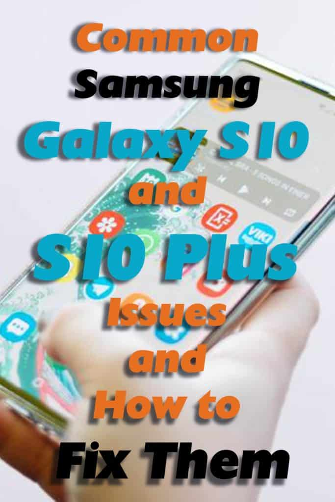Common-Samsung-Galaxy-S10-and-S10-Plus-Issues-and-How-to-Fix-Them