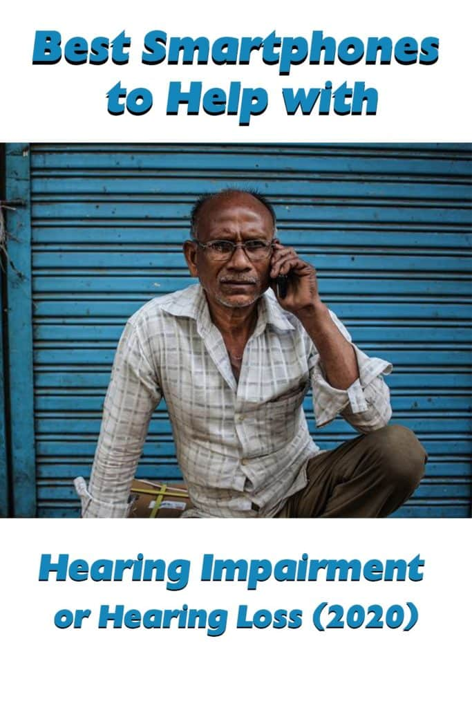 Best-Smartphones-to-Help-with-Hearing-Impairment-or-Hearing-Loss-(2020)_pinterest