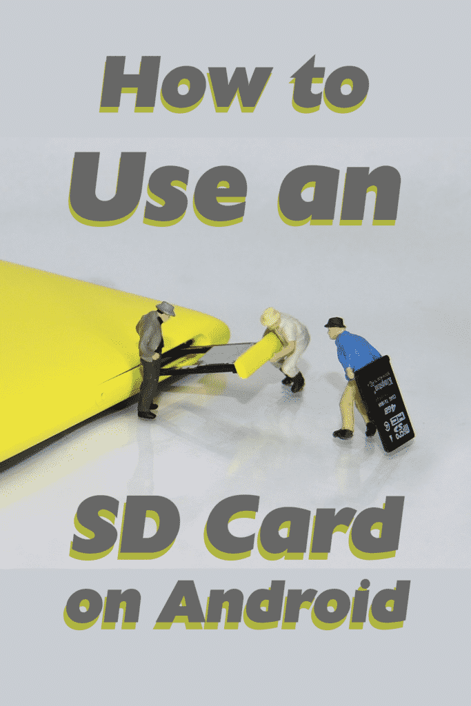 How to Use an SD Card on Android_Pinterest