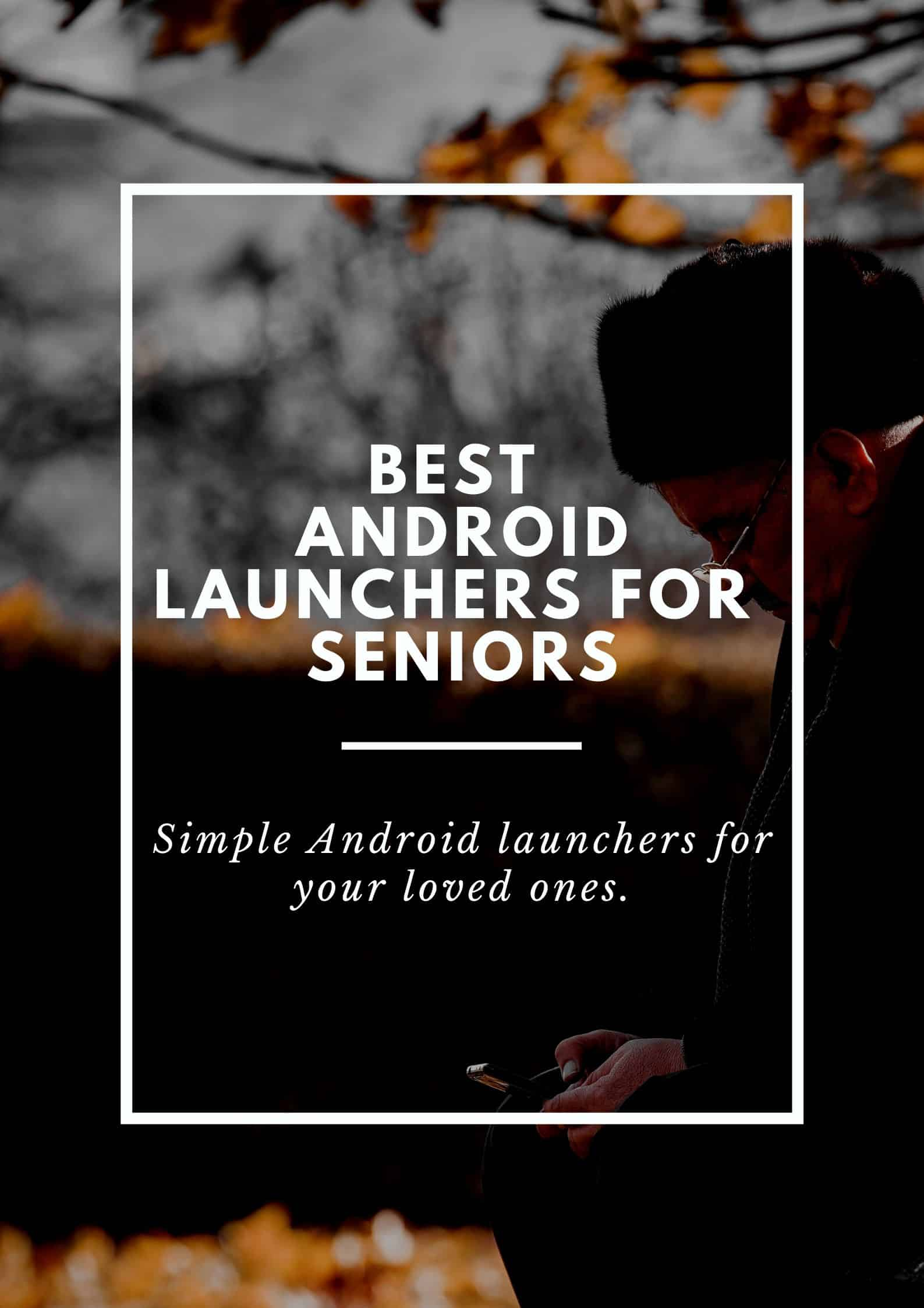 Best Android Launcher for Seniors - First Image